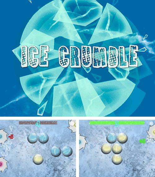 In addition to the game Manny Pacquiao: Pound for pound for iPhone, iPad or iPod, you can also download Ice crumble for free.