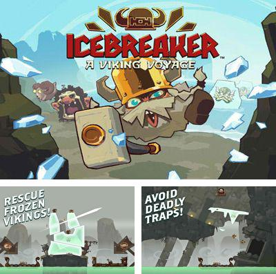 In addition to the game Chronicle of ZIC: Knight Edition for iPhone, iPad or iPod, you can also download Icebreaker: A Viking Voyage for free.
