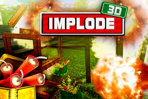 Implode 3d Iphone Game Free Download Ipa For Ipad Iphone Ipod