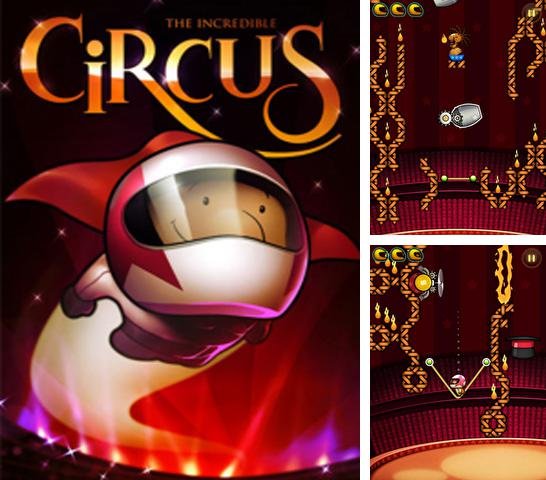 In addition to the game Saw Bear for iPhone, iPad or iPod, you can also download Incredible Circus for free.
