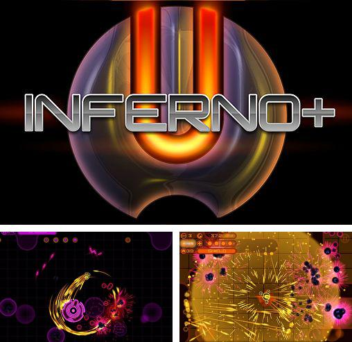 In addition to the game Solar Flux Pocket for iPhone, iPad or iPod, you can also download Inferno+ for free.