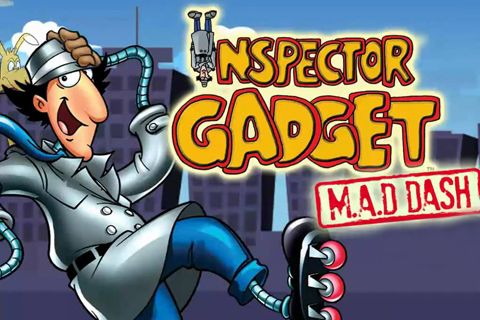 Inspector Gadget's mad dash