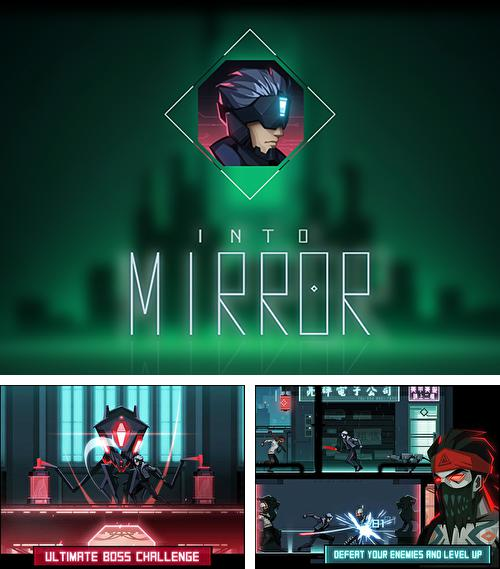 In addition to the game Tapper: World tour for iPhone, iPad or iPod, you can also download Into mirror for free.