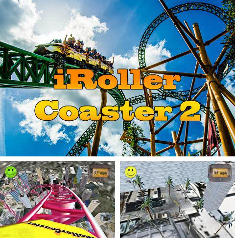 Download iRoller coaster 2 iPhone free game.