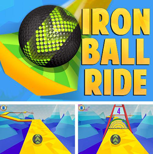 除了 iPhone、iPad 或 iPod 游戏,您还可以免费下载Iron ball ride, 。