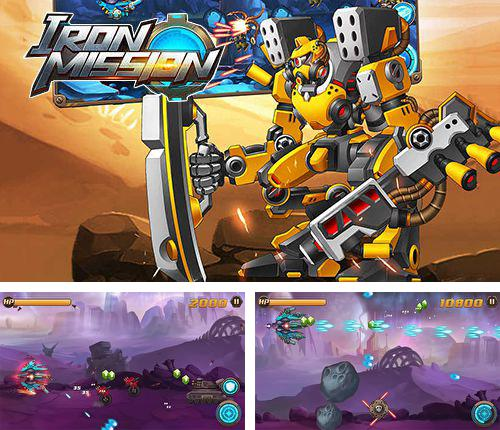 In addition to the game Westward for iPhone, iPad or iPod, you can also download Iron mission for free.