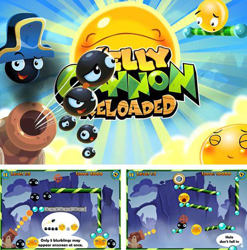 Jelly cannon: Reloaded