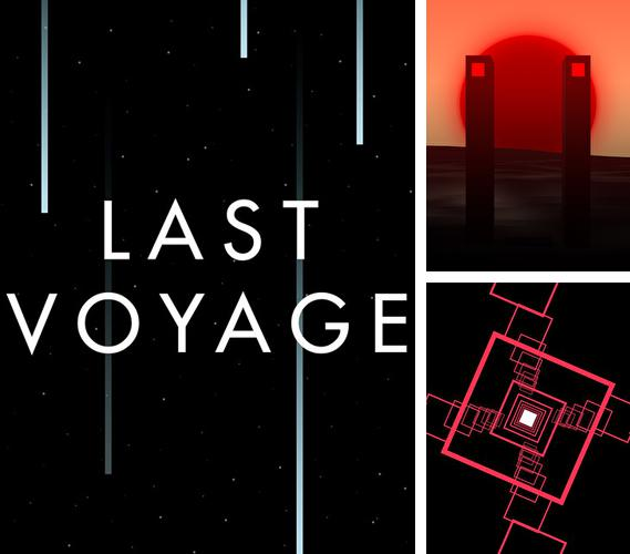In addition to the game Stick Hero for iPhone, iPad or iPod, you can also download Last voyage for free.