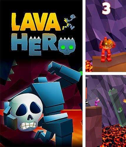 In addition to the game Pepi doctor for iPhone, iPad or iPod, you can also download Lava hero for free.