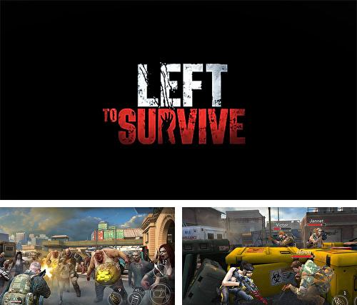 In addition to the game Jelly mess for iPhone, iPad or iPod, you can also download Left to survive for free.