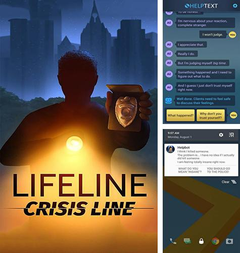 In addition to the game Ghost pop! for iPhone, iPad or iPod, you can also download Lifeline: Crisis line for free.