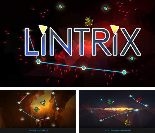 In addition to the game Uber Racer 3D – Sandstorm for iPhone, iPad or iPod, you can also download Lintrix for free.