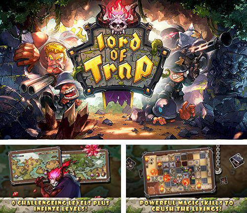 In addition to the game Fortress: Destroyer for iPhone, iPad or iPod, you can also download Lord of trap for free.