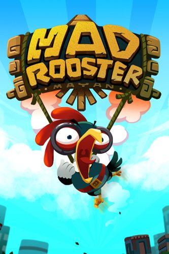 Mad rooster