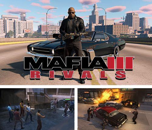 In addition to the game Cooking fever for iPhone, iPad or iPod, you can also download Mafia 3: Rivals for free.