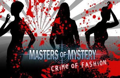 Masters of Mystery: Crime of Fashion (Full)