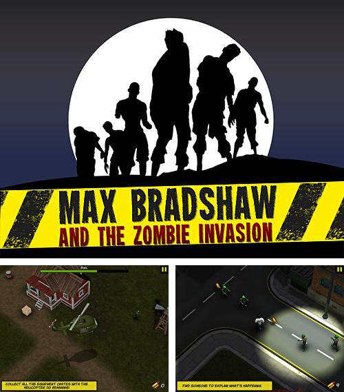Download Max Bradshaw and the zombie invasion iPhone free game.