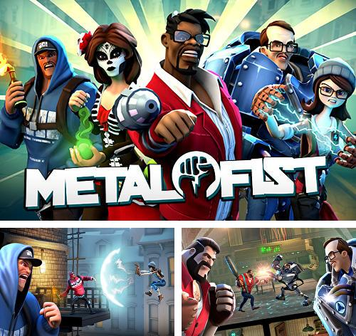 In addition to the game Twofold inc. for iPhone, iPad or iPod, you can also download Metal fist for free.
