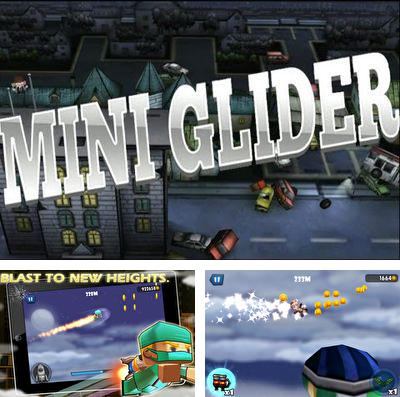 In addition to the game GRD 3: Grid race driver for iPhone, iPad or iPod, you can also download Mini Glider for free.