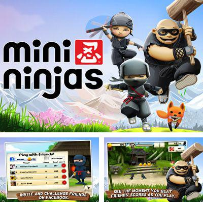 In addition to the game Super Monsters Ate My Condo! for iPhone, iPad or iPod, you can also download Mini Ninjas for free.