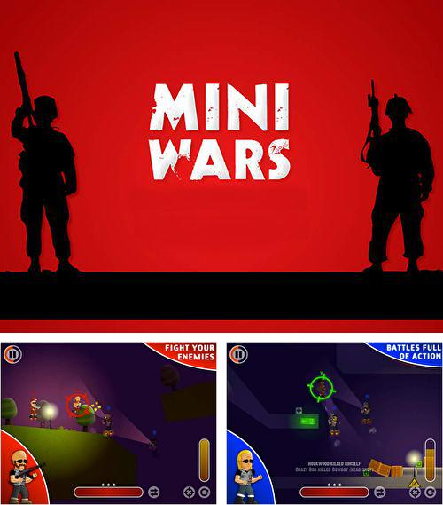 In addition to the game iSlash: Heroes for iPhone, iPad or iPod, you can also download Mini wars for free.