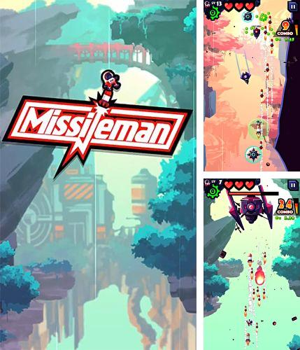 In addition to the game Criminal chase for iPhone, iPad or iPod, you can also download Missileman for free.
