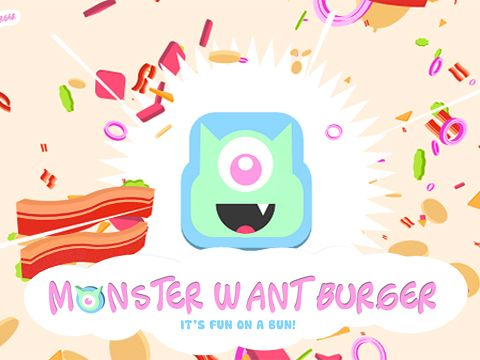Monster want burger