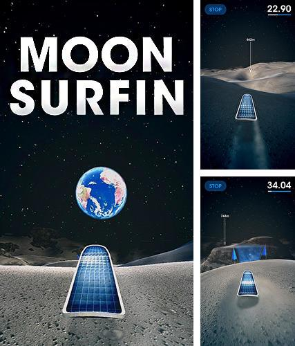 In addition to the game Club penguin: Sled racer for iPhone, iPad or iPod, you can also download Moon surfing for free.