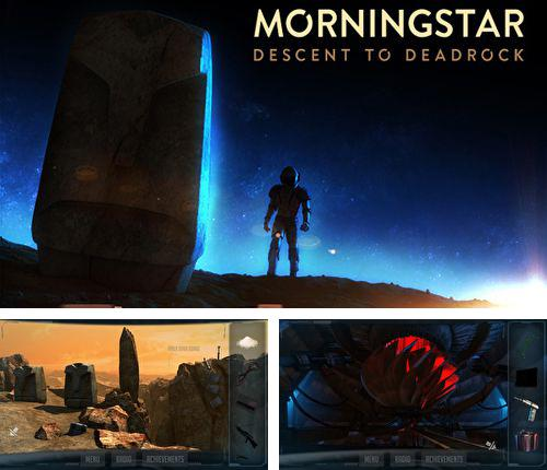 En plus du jeu Puzzles lumineux et musique  pour iPhone, iPad ou iPod, vous pouvez aussi télécharger gratuitement Etoile matinale: Atterrissage sur des rochers mortels, Morningstar: Descent to deadrock.