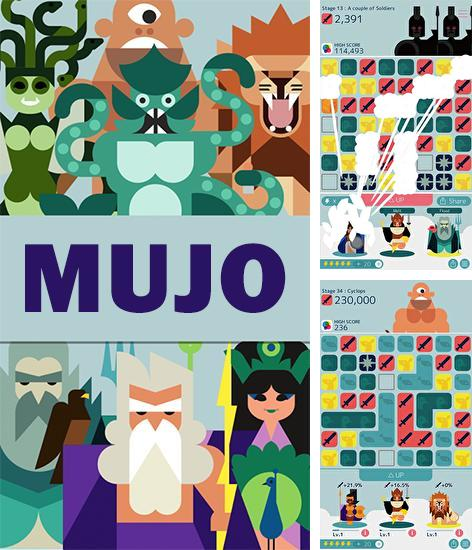 In addition to the game Age of empires: Castle siege for iPhone, iPad or iPod, you can also download Mujo for free.
