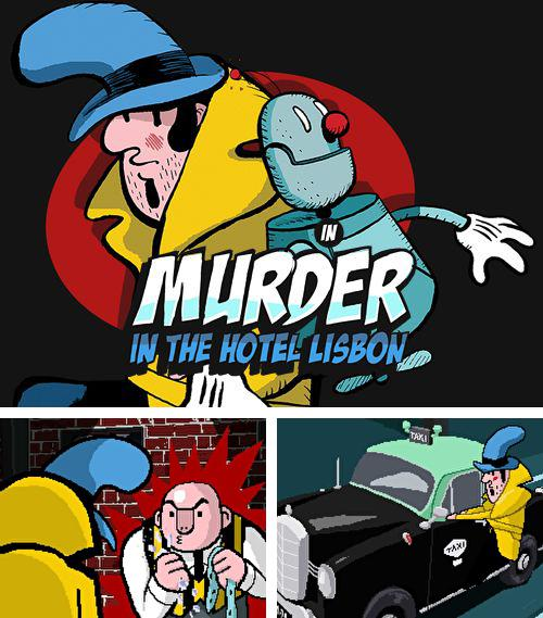 除了 iPhone、iPad 或 iPod 游戏,您还可以免费下载Murder in the hotel Lisbon, 。
