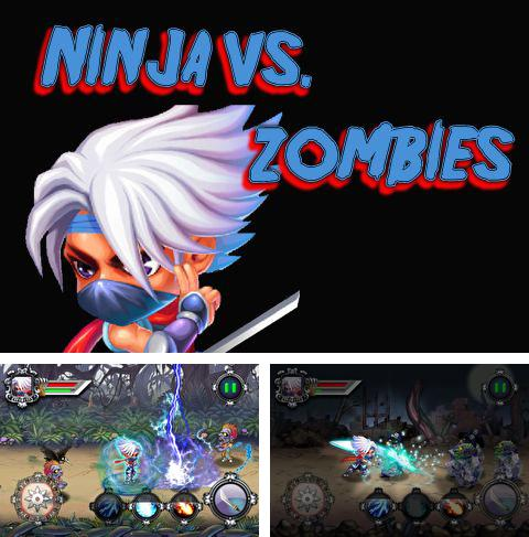 In addition to the game Fruit roll for iPhone, iPad or iPod, you can also download Ninja vs. zombies for free.
