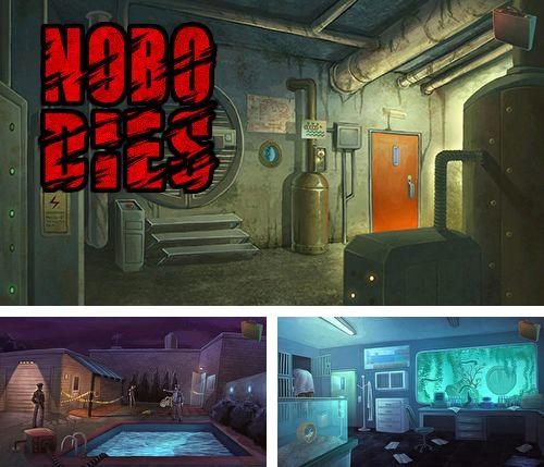 In addition to the game Eternal legacy for iPhone, iPad or iPod, you can also download Nobodies for free.