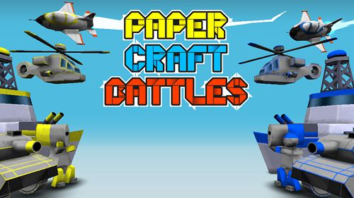 Paper craft: Battles