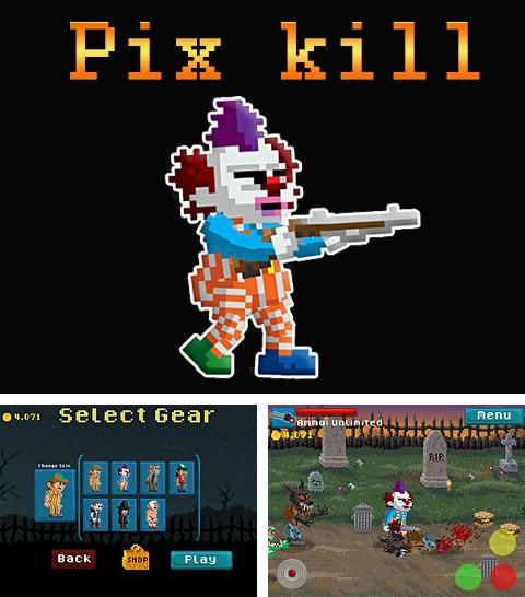 In addition to the game Steam world: Heist for iPhone, iPad or iPod, you can also download Pix kill for free.