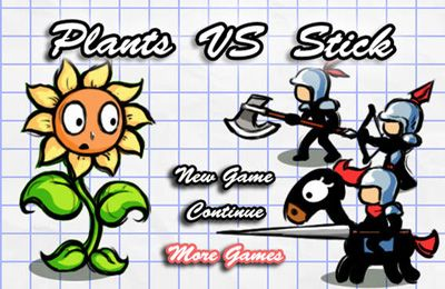 Plants vs. Stick