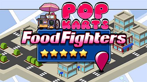 Pop karts food fighters