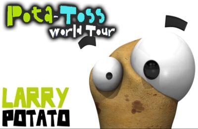 Pota-Toss World Tour: a Fun Location Based Adventure