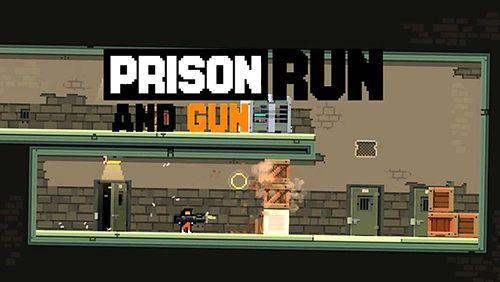 Prison: Run and gun