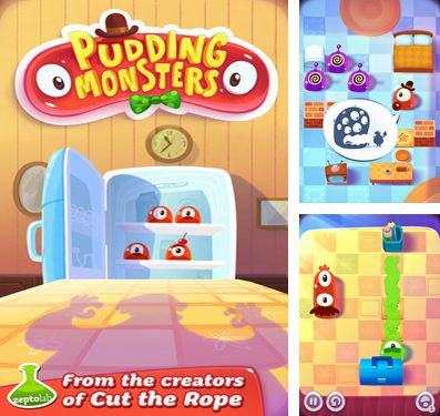 In addition to the game Cooking fever for iPhone, iPad or iPod, you can also download Pudding Monsters for free.