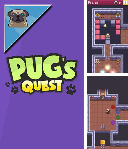 In addition to the game Mummys treasure for iPhone, iPad or iPod, you can also download Pug's quest for free.