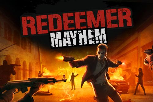 Redeemer: Mayhem