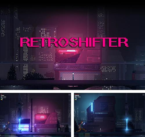 In addition to the game Hired Gun 3D for iPhone, iPad or iPod, you can also download Retroshifter for free.