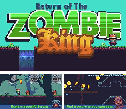Download Return of the zombie king iPhone free game.