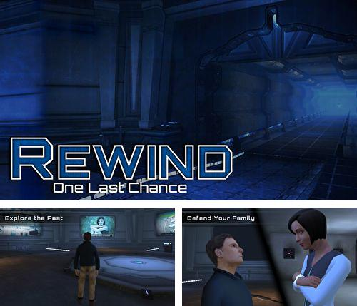 In addition to the game Aero smash: Open fire for iPhone, iPad or iPod, you can also download Rewind: One last chance for free.
