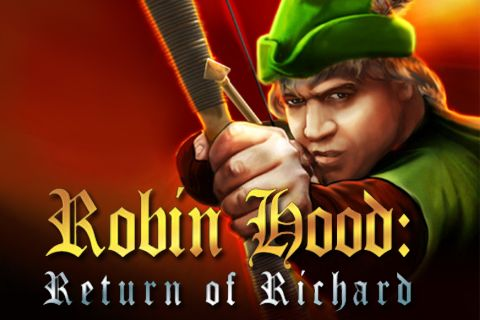 Robin Hood: The return of Richard