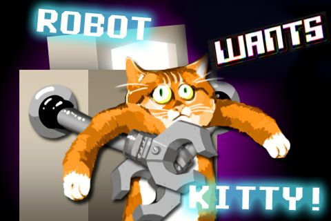 Robot wants kitty