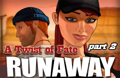 Runaway: A Twist of Fate – Part 2