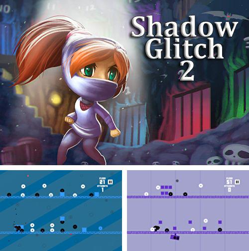 In addition to the game Garfield's Escape for iPhone, iPad or iPod, you can also download Shadow glitch 2 for free.