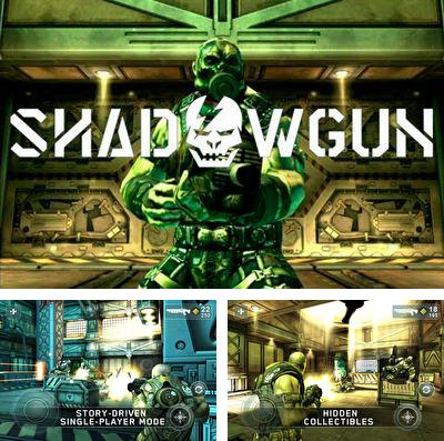In addition to the game Heavy Blade for iPhone, iPad or iPod, you can also download Shadow Gun for free.